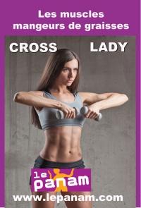 cross lady le cours mangeur de graisses